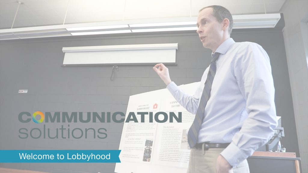 Communication Solutions: Welcome to Lobbyhood